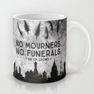 six-of-crows-no-mourners-no-funerals-mugs