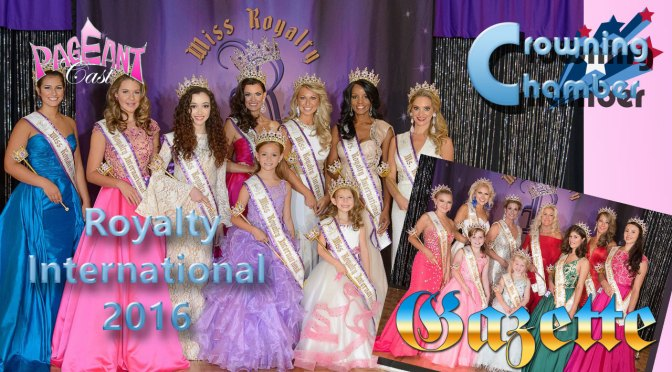 Crowning Chamber: Royalty International 2016