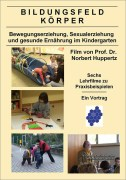Lehrfilm zum Bildungsfeld Körper