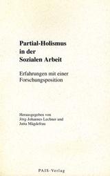 Partial-Holismus in der Sozialen Arbeit