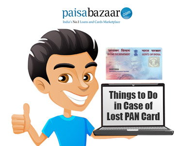 Pan Card Lost, Know Process to Apply for Lost PAN Card - Paisabazaar