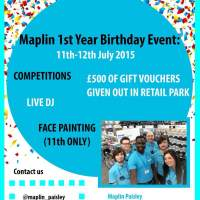 Maplin 1st Year Birthday Event