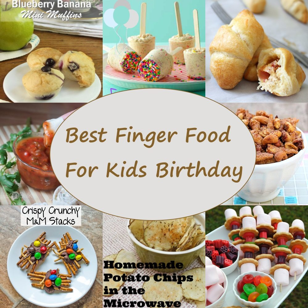 Best Finger Food For Kids Birthday