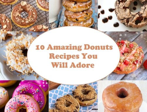 10 Amazing Donuts Recipes You Will Adore