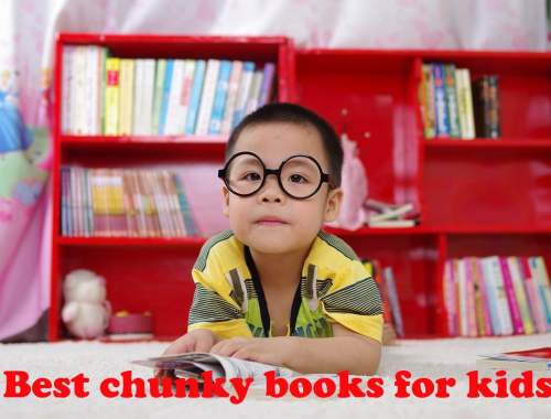 Best chunky books for kids