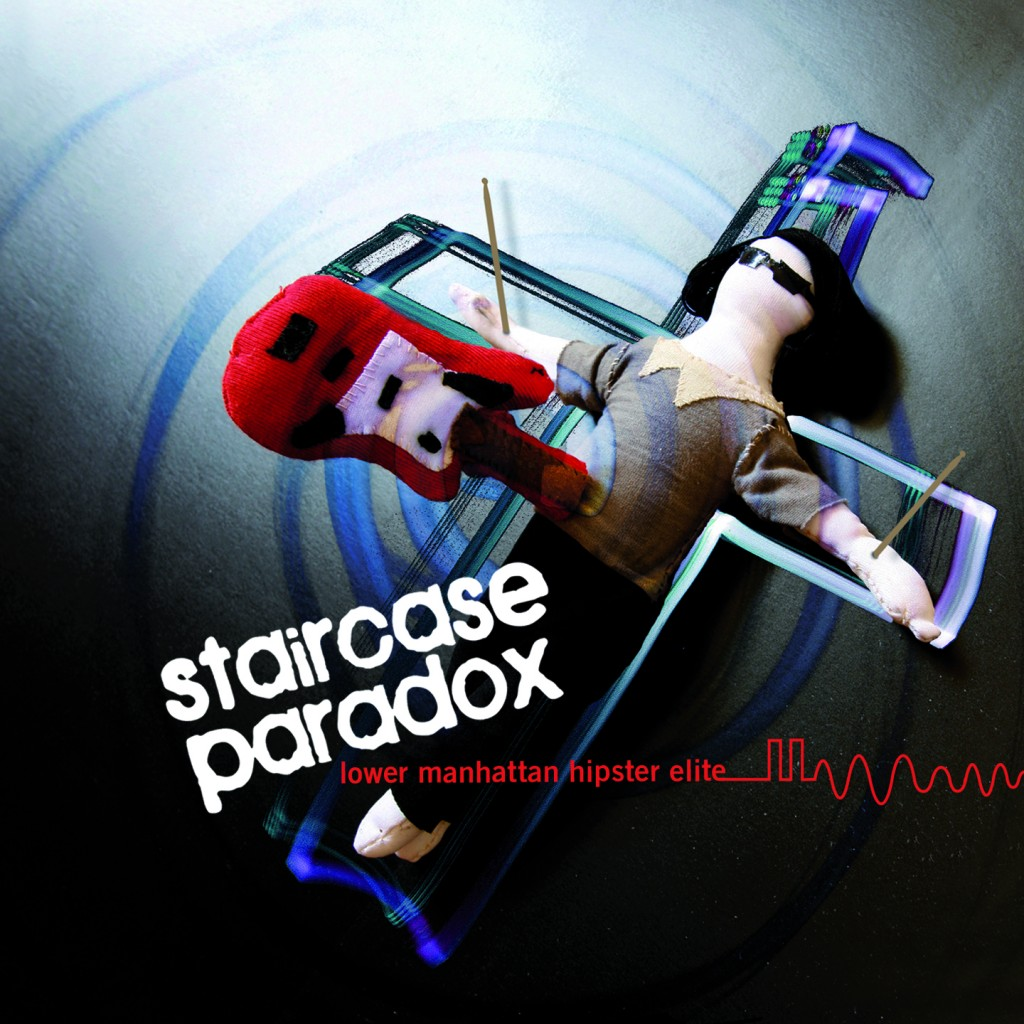 1. Staircase Paradox EP 2 cover 1024x1024 STAIRCASE PARADOX : « LOWER MANHATTAN HIPSTER ELITE
