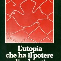 Amore per un libro: L'Utopia che ha il potere di salvarti di Carlo Carretto (testimonianza di Roberto Lombardi)