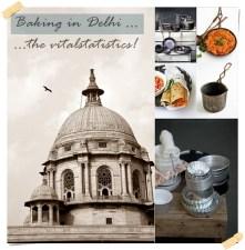 Baking in Delhi ... the vitalstatistics!