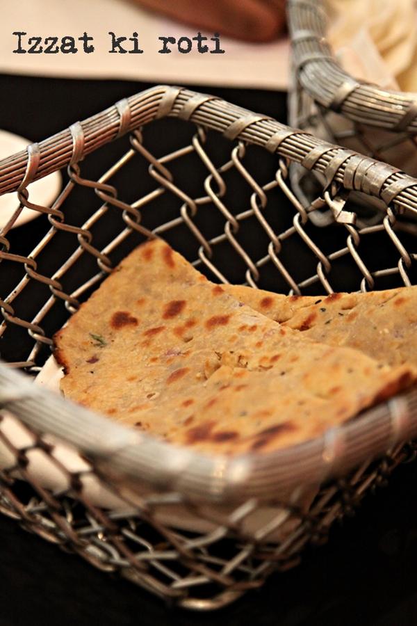 Izzat ki roti, Rivaayat - A Royal Indian Experience at Saffron, Trident, Gurgaon