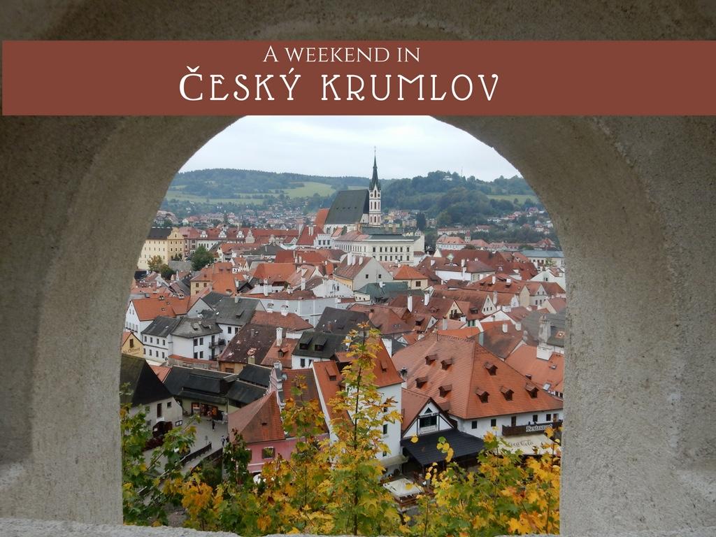A Weekend in Český Krumlov