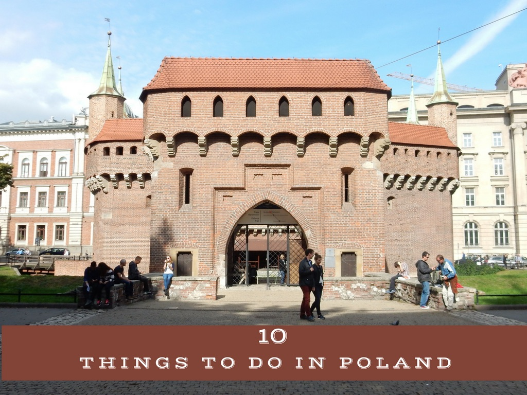 10 Things to Do in Poland