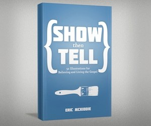"Download My Free Sermon Illustration Ebook ""Show Then Tell"" Today!"