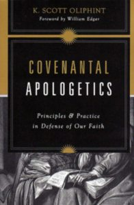 oliphant_covenantal_apologetics