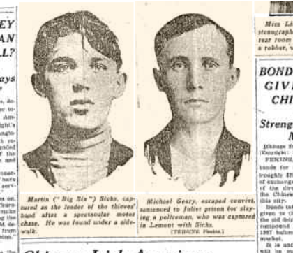"Martin ""Big Six"" Sicks (left) and Michael Geary (right), convicted of robbery of Clearing State Bank, captured in Lemont, IL. Photo from Chicago Tribune, July 10, 1921."