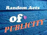 Random Acts of Publicity Week Sept. 7-11