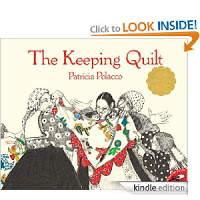 Clothing: The Keeping Quilt by Patricia Polacco #picturebookmonth #literacy