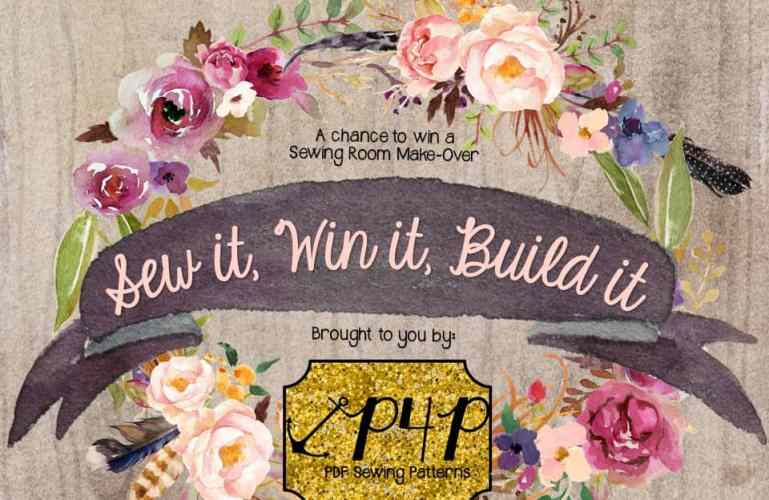 Last Call for Entries- Sew it, Win it, Build it Giveaway by P4P