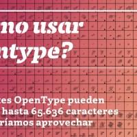 ¿Cómo usar Opentype?