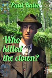 Who killed the clown?