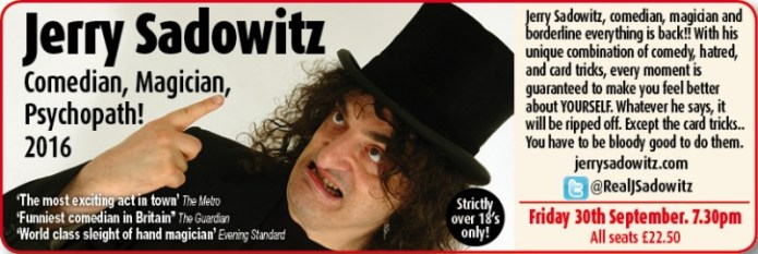 Jerry Sadowitz - CLICK FOR MORE INFO!