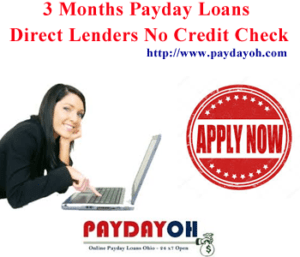 3 Months Payday Loans Direct Lenders No Credit Check