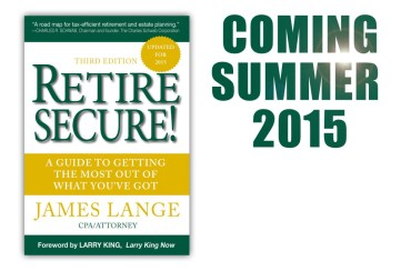 Retire Secure A Guide to Getting the Most Out of What You've Got, James Lange 2015