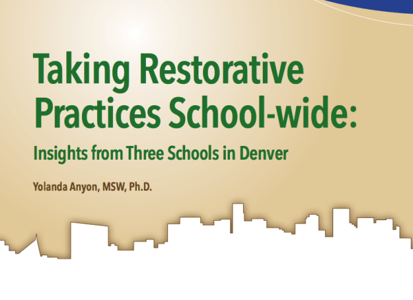 Taking Restorative Practices School-wide: Insights from Three Schools in Denver