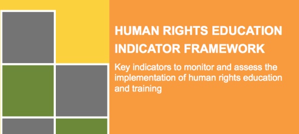 Human Rights Education Indicator Framework now available in English, French and Spanish