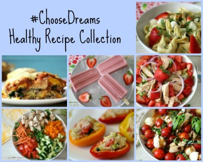 #ChooseDreams Healthy Recipe Collection