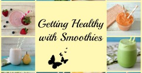 Getting Healthy with Smoothies