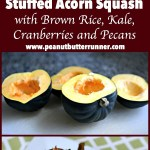 Acorn Squash Stuffed with Brown Rice, Kale, Cranberries and Pecans