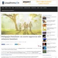 www.lineadiretta24.it Pedagogia Familiare: un nuovo approccio alle relazioni familiari 22 Luglio 2015