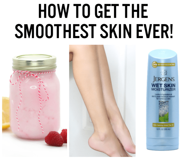 How to get the smoothest skin ever