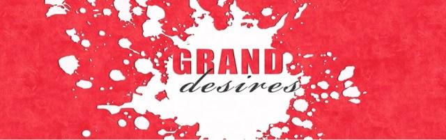 GrandDesires