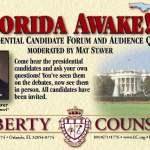"Watch the ""Florida Awake! Presidential Forum"" Today!"