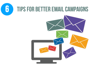 6 Tips For More Successful Email Campaigns