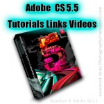 Adobe Creative Suite CS 5.5 Tutorials Links Videos Info