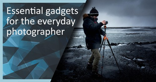 Essential gadgets for the photographer
