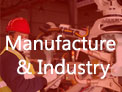 Manufacture & Industry