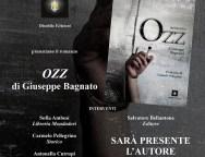 """Gioia Tauro: Sabato 19 settembre la libreria Mondadori Annunziata presenta il romanzo """"Ozz"""" di Giuseppe Bagnato"""