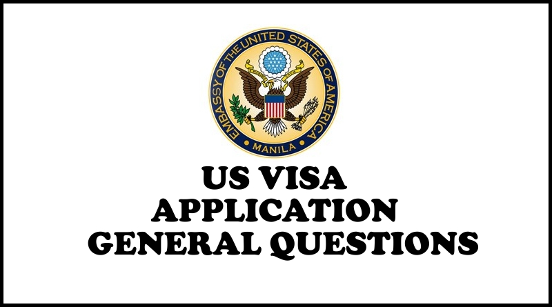 US Visa Application: Interview General Questions