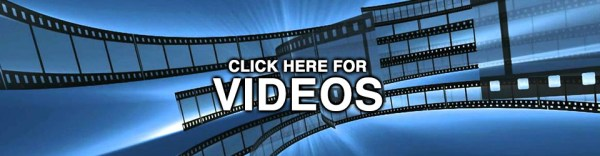click here for videos