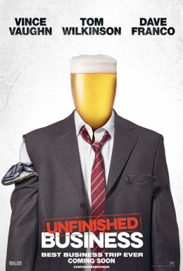 Unfinished Business Teaser Character Poster 1