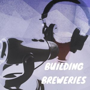 Building Breweries