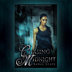 Chasing Midnight by Ranae Glass