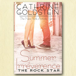 Cathrine Goldstein, Summer of Irreverence