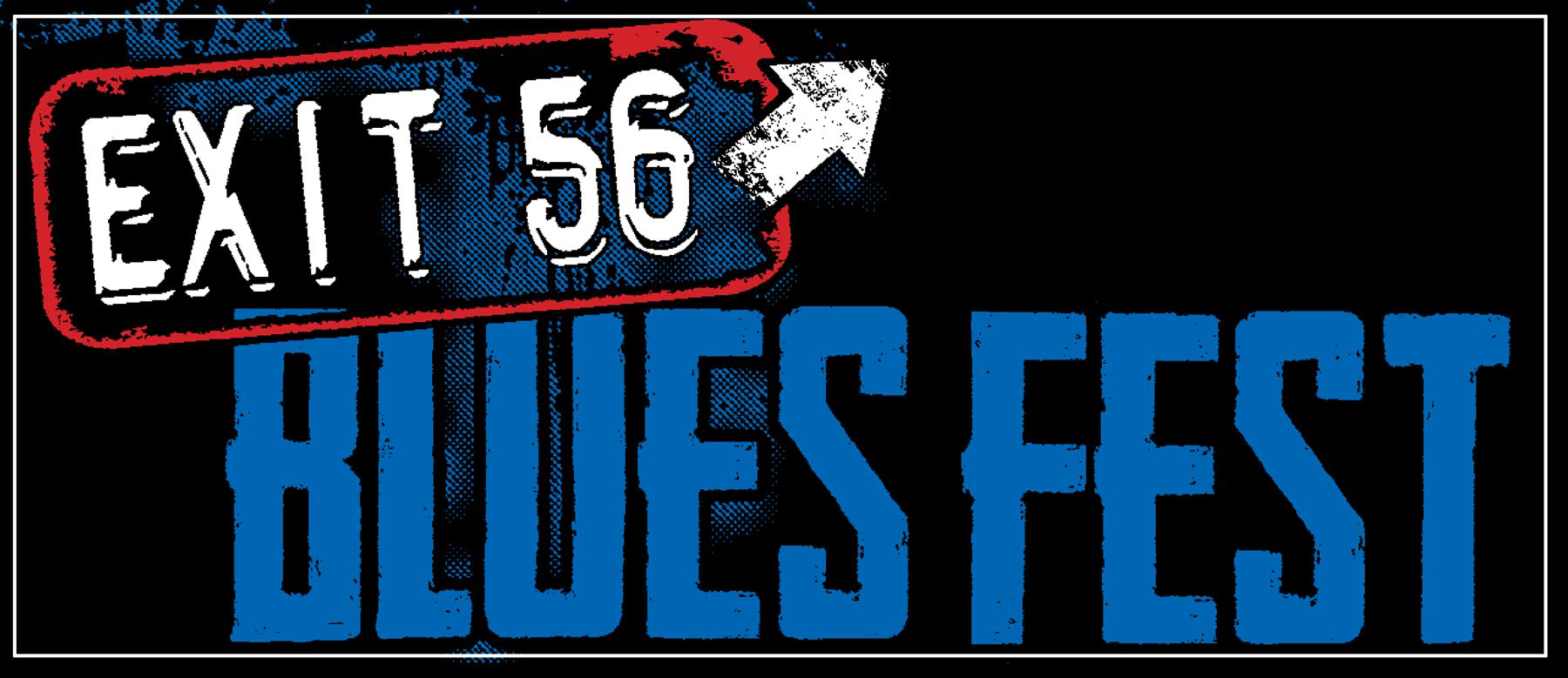 E56 Blues Fest