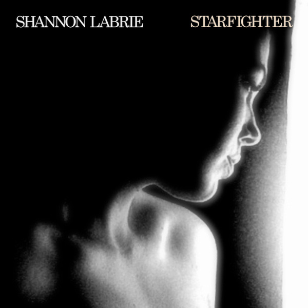 "Shannon LaBrie ""Starfighter – Single"""