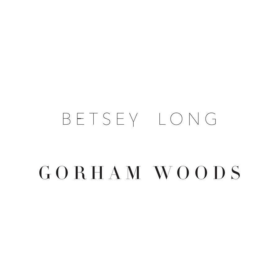 "Betsey Long ""Gorham Woods"""