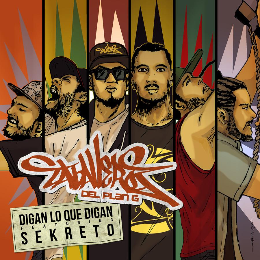 """Caballeros Del Plan G """"Digan Lo Que Digan (featuring Sekreto) – Single"""""""